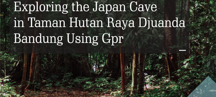 Exploring the Japan Cave in Taman Hutan Raya Djuanda, Bandung Using Gpr